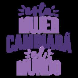 Día de la mujer mujer española cambio letras del mundo