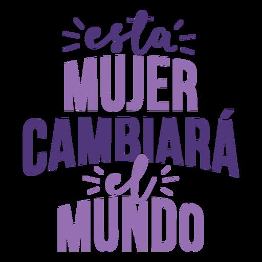 Día de la mujer mujer española cambiar letras del mundo Transparent PNG