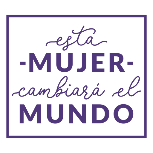 Womens day spanish woman change lettering