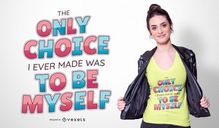 Choose Yourself Quote T-shirt Design