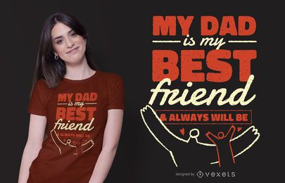 Diseño de camiseta de Dad Best Friend Quote