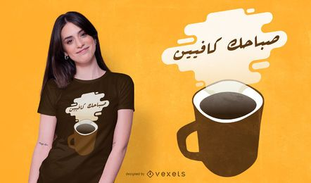 Diseño de camiseta de cita de café árabe