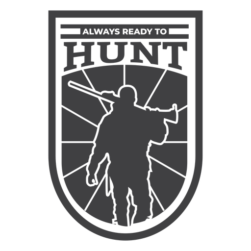 Always ready to hunt badge
