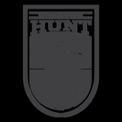Siempre listo para cazar insignia