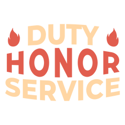 Duty honor service fire slogan
