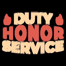 Servicio honor honor lema de fuego