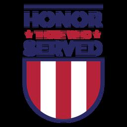 Honre quem serviu distintivo