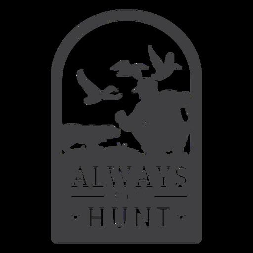 Insignia de caza siempre lista