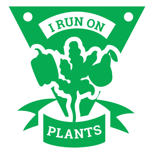 I run on plants badge