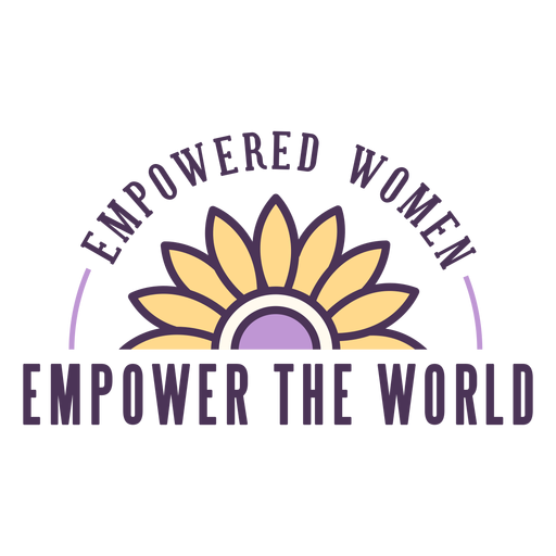 Empowered women empower world badge Transparent PNG