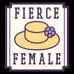 Distintivo feminino feroz