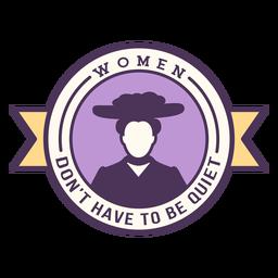 Women dont stay quiet badge