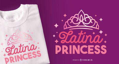 Diseño de camiseta Latina Princess