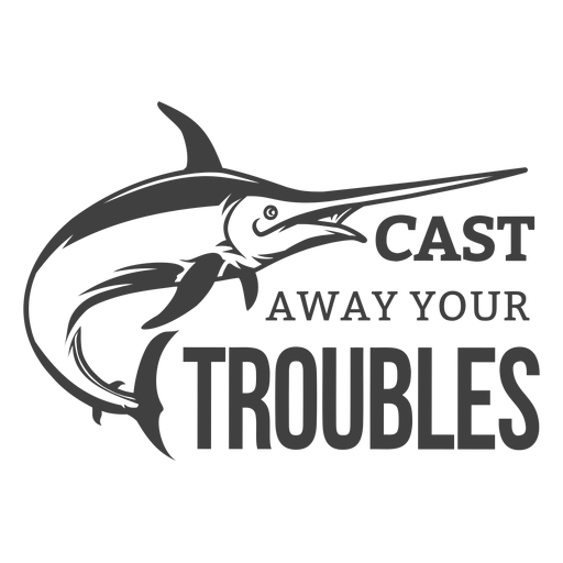 Cast away troubles fishing Transparent PNG
