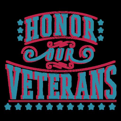 Honor veterans lettering Transparent PNG