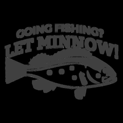 Let minnow fishing