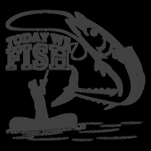 Hoje pescamos