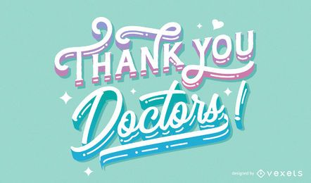 Thank you doctors lettering design