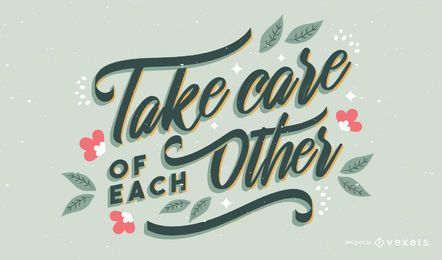Take care lettering design