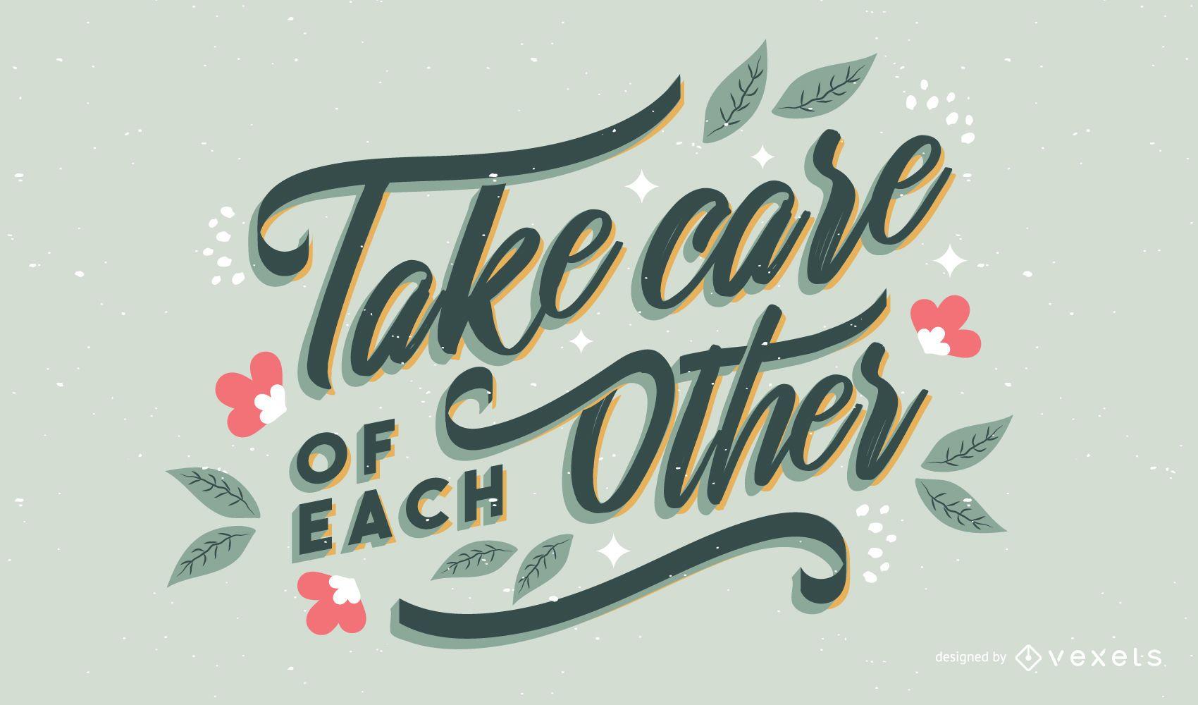 Take care lettering design