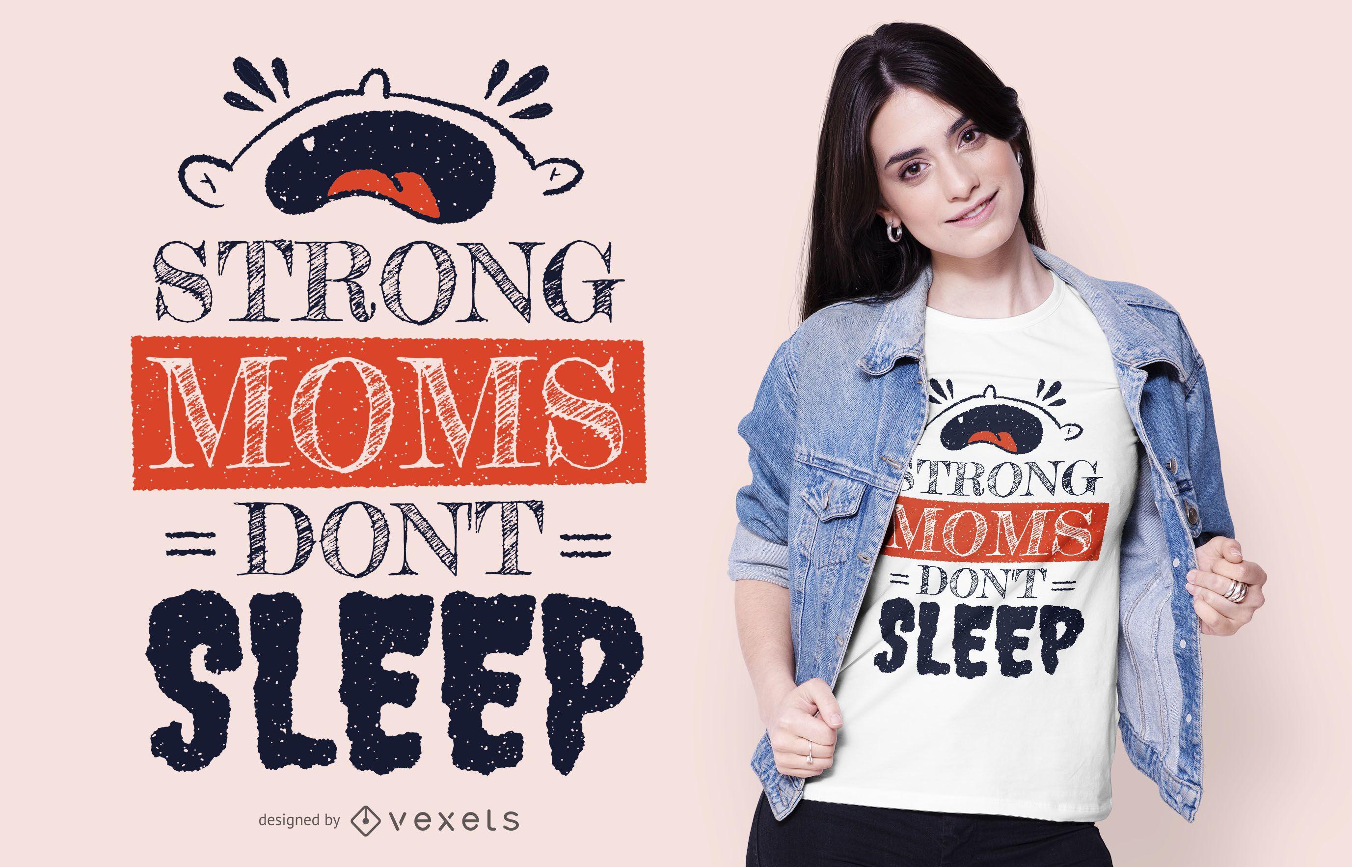 Strong Moms T-shirt Design