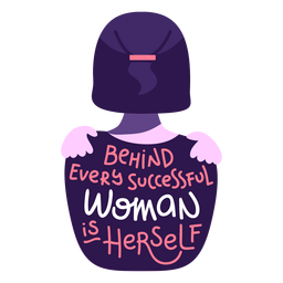 Behind successful woman lettering