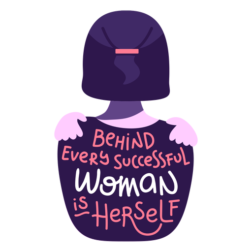 Behind successful woman lettering Transparent PNG
