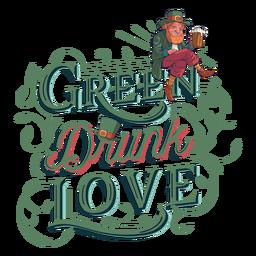 Green drunk love lettering