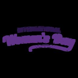 Internationaler Frauentag Schriftzug