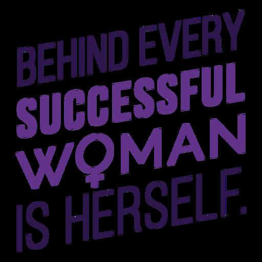 Letras por trás de cada mulher de sucesso
