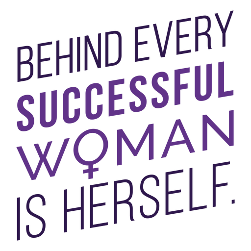 Lettering behind every successful woman Transparent PNG