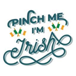 Pellizcame con letras irlandesas