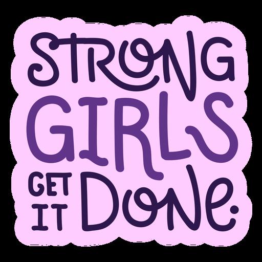 Las chicas fuertes lo hacen letras