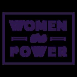 Las mujeres son letras de poder