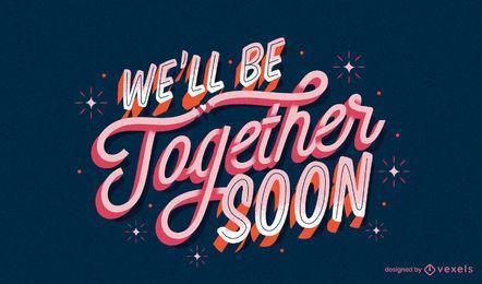 Pronto estaremos juntos letras