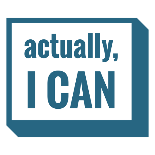 Actually i can motivational quote Transparent PNG