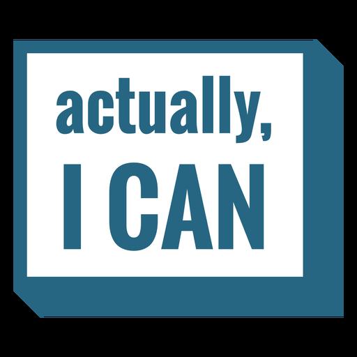 En realidad puedo cita motivacional Transparent PNG