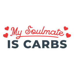 Carbs soulmate workout phrase