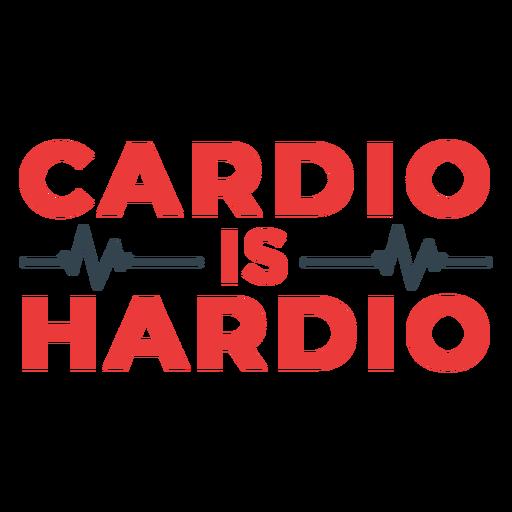 Cardio é uma frase de treino forte