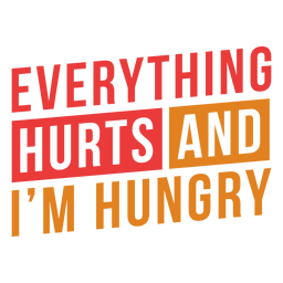 Everything hurts workout lettering phrase