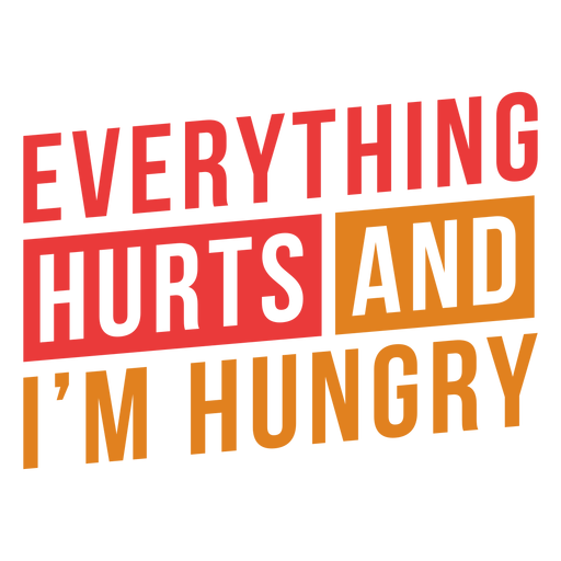 Everything hurts workout lettering phrase Transparent PNG