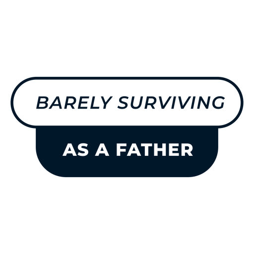 Father's day barely surviving lettering design