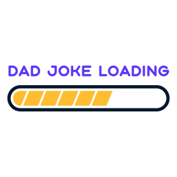Father's day dad joke loading lettering