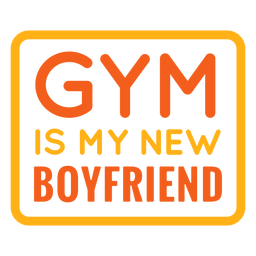 Gym é minha nova citação de namorado