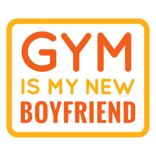 Ginástica é a frase do meu novo namorado