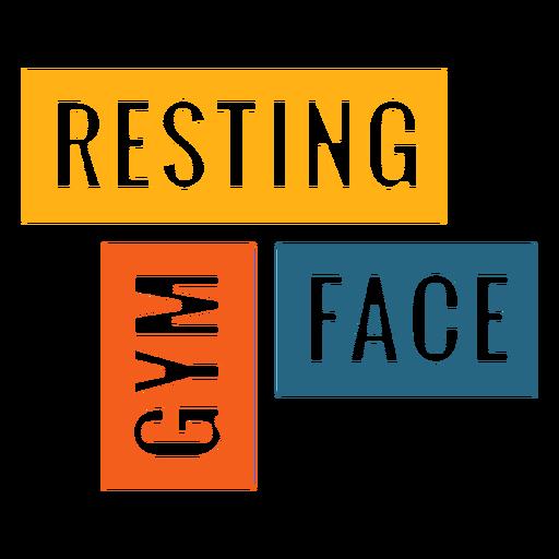Frase de entrenamiento de cara de descanso de gimnasio Transparent PNG