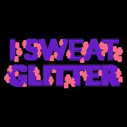 Eu suo frase de treino de glitter