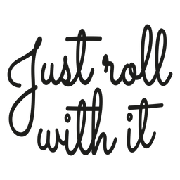Just roll with it bike lettering