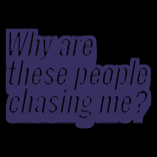 Gente persiguiéndome corriendo diseño de letras Transparent PNG