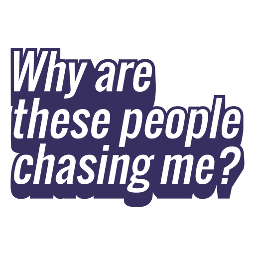 People chasing me running lettering design